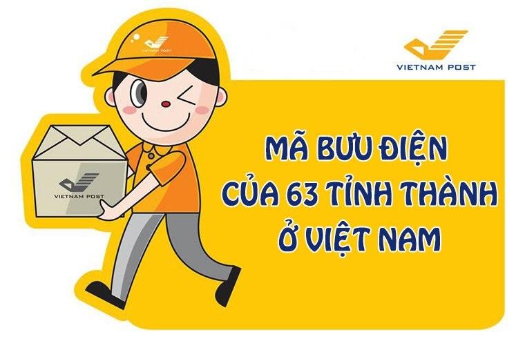 Mã bưu chính của 63 tỉnh thành Việt Nam (Zip Postal Code) 2020